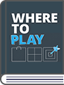 Where to Play Book